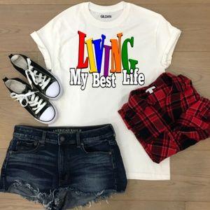Tops - Living my best life T-shirt